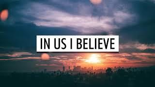 Clean Bandit, Alma - In Us I Believe (Lyrics)