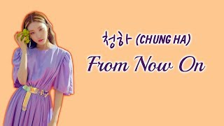 Chungha - From Now On
