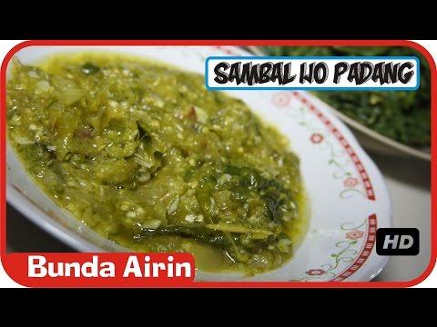 Video Sambal Lombok Ijo Khas Masakan Padang - Rendang Daging Sapi Resep Masakan Indonesia - Bunda Airin