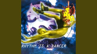 Rhythm Is A Dancer