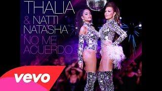 Thalía, Natti Natasha - No Me Acuerdo (Audio Oficial)