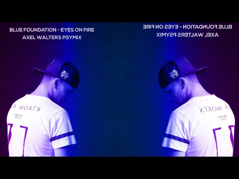 Blue Foundation - Eyes On Fire (Axel Walters PsyMix) [COVER by KYLE BUCKLEY] FREE DOWLOAD