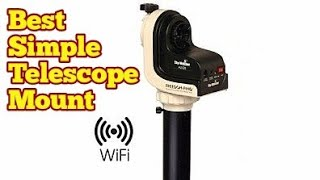 Best Simple Telescope Mount /SkyWatcher AZ-GTi WIFI GO-TO Computerised Alt-Azimuth Mount & Tripod
