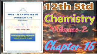 12th Std Chemistry | Volume-2 | Chapter -15 | Book Back Full Study Materials | English Medium | - Download this Video in MP3, M4A, WEBM, MP4, 3GP