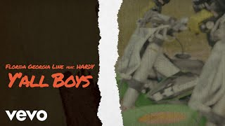 Florida Georgia Line   Y'all Boys (Lyric Video) Ft. HARDY