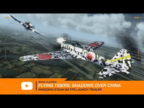 Flying Tigers: Shadows Over China -- Launch Teaser @ 60 FPS thumbnail