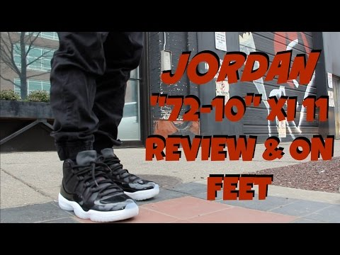 '72-10' Air Jordan XI 11 Review & On Feet Mp3