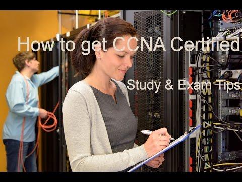How To Get CCNA Certification - Cisco Training Study & Exam Tips ...