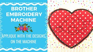 Brother Embroidery Machine - Applique With The Designs Already On The Machine (In Depth)