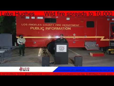 LIVE: Wild fire spreads to 10,000 acres in Southern California near Lake Hughes……