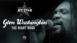 Glen Washington – The Right Road – Official Audio | Jet Star Music