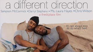 a different direction | Black LGBT Short Film