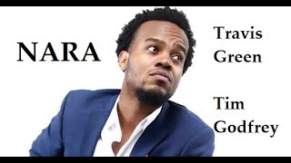 Nara Ekele Mo Lyrics | Travis Green | Tim Godfrey