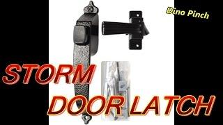 SCREEN OR STORM DOOR LATCH