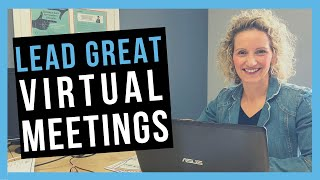 How to Run a Virtual Meeting [BEST PRACTICES]