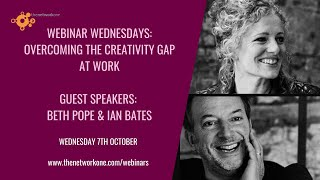 Overcoming the creativity gap with Beth Pope and Ian Bates