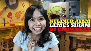 Cicipi Ayam Lemes Siram di Crowdeat Tebet, Katanya Bisa Bikin Mulut Lemes!
