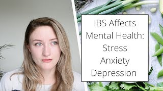 Proactively Caring For Your Mental Health When You Have IBS