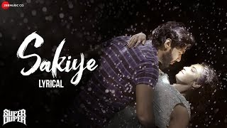 Sakiye - Lyrical | Super Duper | Dhruva, Indhuja & Shah Ra | Sriram Parthasarathy