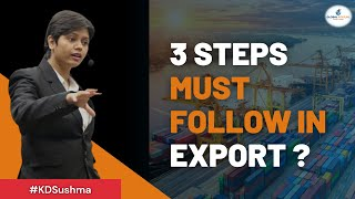 3 Steps Must Follow In Export