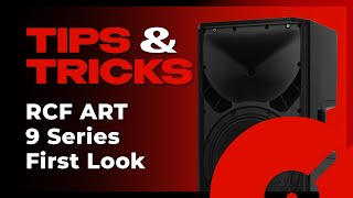 First Look: RCF ART 9 Series Speakers | Tips and Tricks