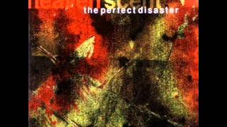 The Perfect Disaster - It's gonna come to you