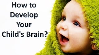 How to Develop your Child's Brain? | Kholo.pk