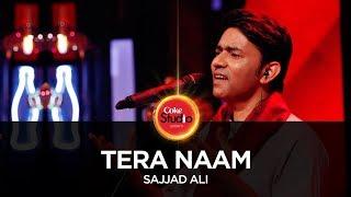 Tera Naam (Coke Studio)  Sajjad Ali