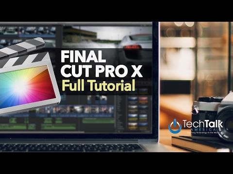 Final Cut Pro X – FULL TUTORIAL