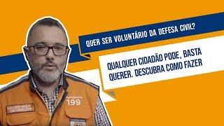 Quer ser voluntário da Defesa Civil? Qualquer cidadão pode! Saiba como