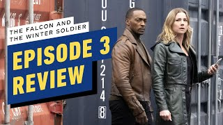 The Falcon and The Winter Soldier: Episode 3 Review by IGN