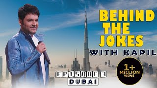 Kapil And Team In Dubai | Behind The Jokes With Kapil Sharma Episode 3