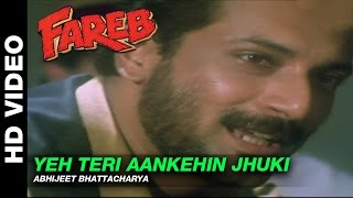 Yeh Teri Aankhen Jhuki Jhuki - Fareb | Abhijeet | Faraaz Khan