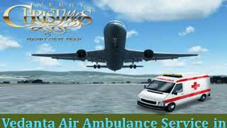 Well-furnished Aircraft Service by Vedanta Air Ambulance in Mumbai