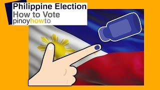 Philippine Presidential Election 2016 : How to vote Philippine Presidential Election 2016