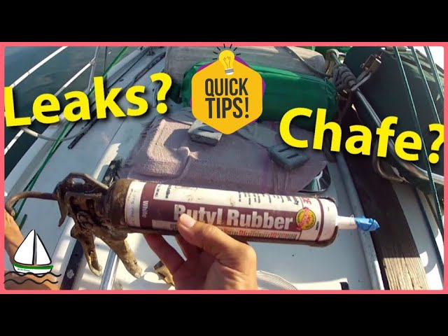 Fixing Sailboats-4 Sailboat Tips: Chafe Protection and Port/Hatch Leaks, Patrick Childress Sailing#1