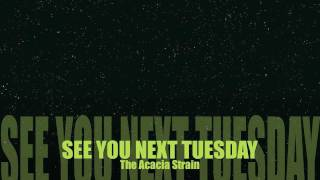 Acacia Strain - See You Next Tuesday Lyrics