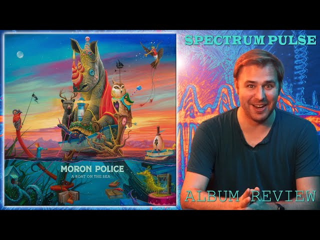 Moron Police - A Boat On The Sea - Album Review