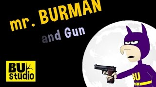Burman and Gun | Видеоуроки