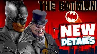 The Batman (2021) LEAKED Details + Penguins New Look