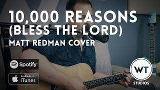10K Reasons (Bless The Lord) - Worship Tutorials album version (Matt Redman cover)