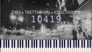 Cro X Trettmann X KitschKrieg   10419 (Piano Tutorial + Noten)