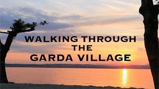 The Garda Village