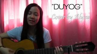 Duyog - Jewel Villaflores [Cover by Alyssa Baid]