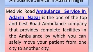 High Class LifeSaver Road Ambulance Service in Adarsh Nagar and Argora