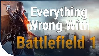 GAME SINS | Everything Wrong With Battlefield 1