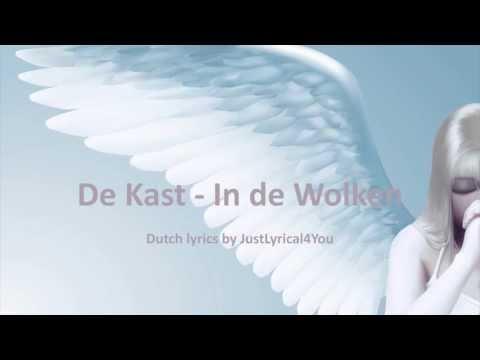 De Kast - In de Wolken Lyrics by JustLyrical4You