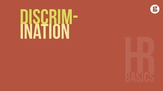 HR Basics: Discrimination
