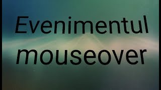 "JavaScript Ro Lectia 41 Tutorial- Evenimentul ""mouseover"""