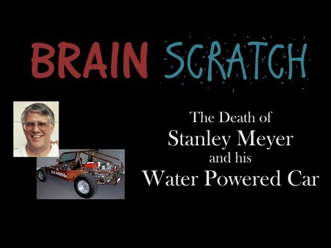 BrainScratch: The Death Of Stanley Meyer And His Water Powered Car
